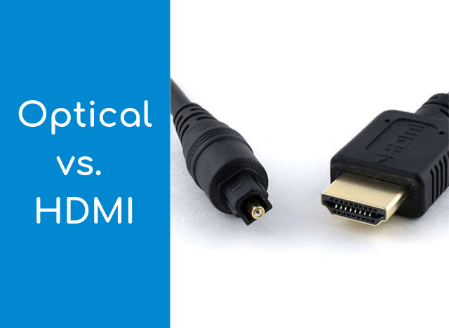 HDMI and optical cable